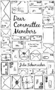 Dear Committee Members - Julie Schumacher - cover