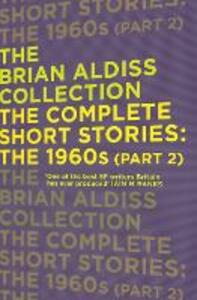 The Complete Short Stories: The 1960s (Part 2) - Brian Aldiss - cover