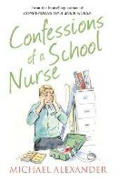 Confessions of a School Nurse