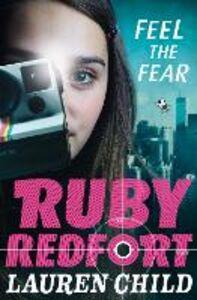 Foto Cover di Feel the Fear, Ebook inglese di Lauren Child, edito da HarperCollins Publishers