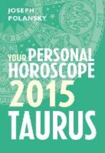 Foto Cover di Taurus 2015, Ebook inglese di Joseph Polansky, edito da HarperCollins Publishers