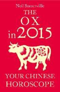 Foto Cover di The Ox in 2015, Ebook inglese di Neil Somerville, edito da HarperCollins Publishers