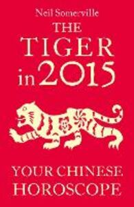Foto Cover di The Tiger in 2015, Ebook inglese di Neil Somerville, edito da HarperCollins Publishers