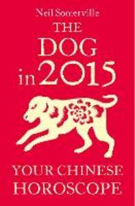 Foto Cover di The Dog in 2015, Ebook inglese di Neil Somerville, edito da HarperCollins Publishers