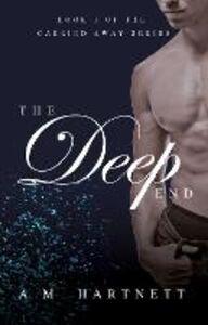 Foto Cover di Deep End (Carried Away, Book 1), Ebook inglese di  edito da HarperCollins Publishers
