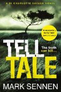 Foto Cover di Tell Tale: A DI Charlotte Savage Novel, Ebook inglese di  edito da HarperCollins Publishers