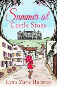 Ebook in inglese Summer at Castle Stone Hulsman, Lynn Marie