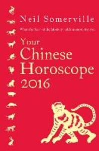 Foto Cover di Your Chinese Horoscope 2016, Ebook inglese di Neil Somerville, edito da HarperCollins Publishers