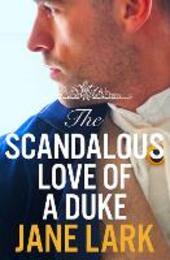 Scandalous Love of a Duke: HarperImpulse Historical Romance