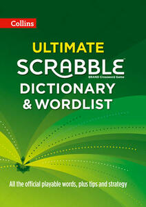 Collins Ultimate Scrabble Dictionary and Wordlist: All the Official Playable Words, Plus Tips and Strategy - Collins Dictionaries - cover