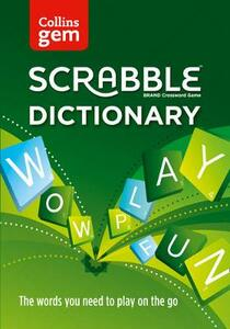 Collins Scrabble Dictionary Gem Edition: The Words to Play on the Go - Collins Dictionaries - cover