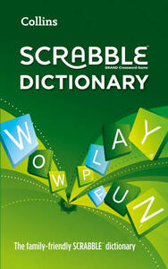 Collins Scrabble Dictionary: The Family-Friendly Scrabble Dictionary - Collins Dictionaries - cover