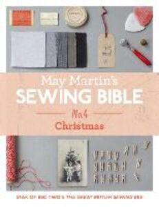 Foto Cover di May Martin's Sewing Bible e-short 4: Christmas, Ebook inglese di  edito da HarperCollins Publishers