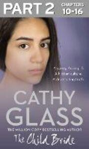 Foto Cover di The Child Bride, Ebook inglese di Cathy Glass, edito da HarperCollins Publishers