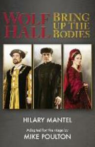 Wolf Hall & Bring Up the Bodies: Rsc Stage Adaptation - Revised Edition - Hilary Mantel,Mike Poulton - cover