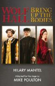 Foto Cover di Wolf Hall & Bring Up the Bodies: RSC Stage Adaptation - Revised Edition, Ebook inglese di Hilary Mantel,Mike Poulton, edito da HarperCollins Publishers