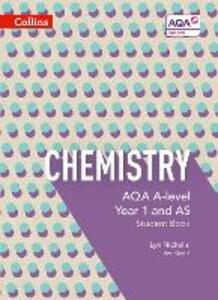AQA A Level Chemistry Year 1 and AS Student Book - Lyn Nicholls,Ken Gadd - cover