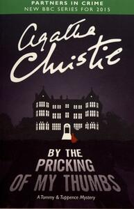 By the Pricking of My Thumbs: A Tommy & Tuppence Mystery - Agatha Christie - cover