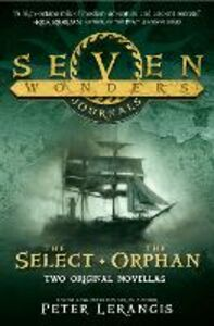 Foto Cover di Select and The Orphan (Seven Wonders Journals), Ebook inglese di Peter Lerangis, edito da HarperCollins Publishers