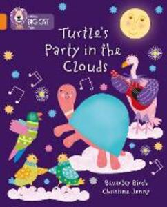 Turtle's Party In The Clouds: Band 06/Orange - Beverley Birch - cover