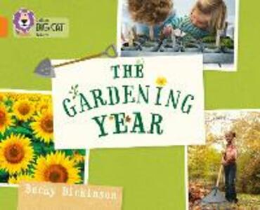 The Gardening Year: Band 06/Orange - Becky Dickinson - cover