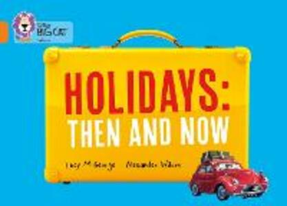 Holidays: Then and Now: Band 06/Orange - Lucy M. George - cover