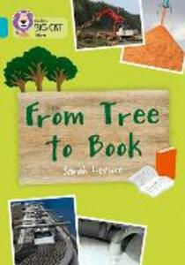 From Tree To Book: Band 07/Turquoise - Sarah Leveson - cover