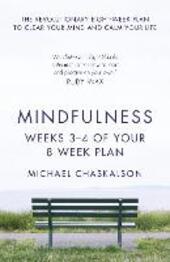 Mindfulness, Weeks 3-4 of Your 8-Week Program