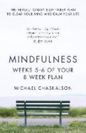 Mindfulness, Weeks 7-8 of Your 8-Week Program