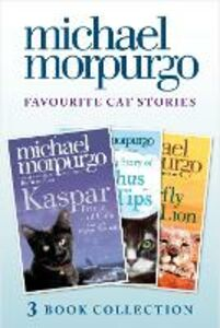 Ebook in inglese Favourite Cat Stories: The Amazing Story of Adolphus Tips, Kaspar and The Butterfly Lion Morpurgo, Michael