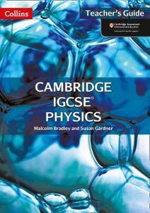 Cambridge IGCSE (TM) Physics Teacher's Guide - Susan Gardner,Malcolm Bradley - cover