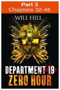 Ebook in inglese Zero Hour: Part 3 of 4 (Department 19, Book 4) Hill, Will