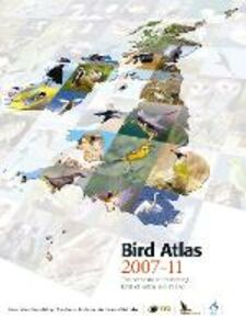 Ebook in inglese Bird Atlas 2007-11: The Breeding and Wintering Birds of Britain and Ireland Balmer, Dawn , Caffrey, Brian , Downie, Iain , Fuller, Rob