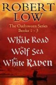 Foto Cover di The Oathsworn Series Books 1 to 3, Ebook inglese di Robert Low, edito da HarperCollins Publishers