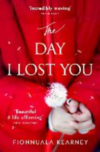 Ebook in inglese The Day I lost You Kearney, Fionnuala