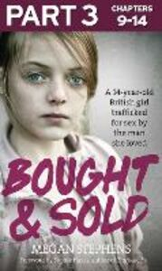 Foto Cover di Bought and Sold (Part 3 of 3), Ebook inglese di Megan Stephens, edito da HarperCollins Publishers