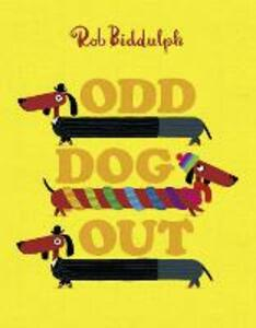 Odd Dog Out - Rob Biddulph - cover