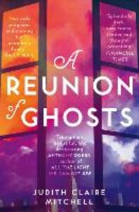 Ebook in inglese Reunion of Ghosts Mitchell, Judith Claire