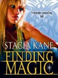 Ebook in inglese Finding Magic (a Novella) Kane, Stacia