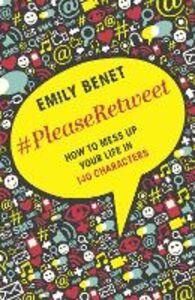 Foto Cover di #PleaseRetweet, Ebook inglese di Emily Benet, edito da HarperCollins Publishers