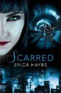 Ebook in inglese Scarred Hayes, Erica