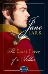 Lost Love of a Soldier: HarperImpulse Historical Romance