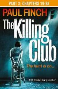Foto Cover di The Killing Club, Part 3, Ebook inglese di Paul Finch, edito da HarperCollins Publishers