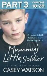 Ebook in inglese Mummy's Little Soldier Watson, Casey