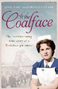 Foto Cover di At the Coal Face, Ebook inglese di Veronica Clark,Joan Hart, edito da HarperCollins Publishers