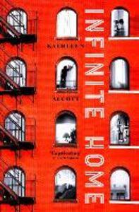 Foto Cover di Infinite Home, Ebook inglese di Kathleen Alcott, edito da HarperCollins Publishers