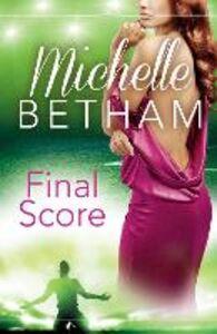 Ebook in inglese Final Score Betham, Michelle