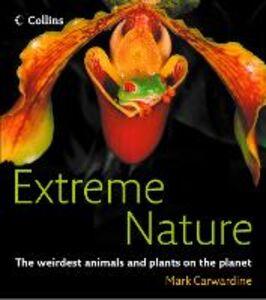 Ebook in inglese Extreme Nature Carwardine, Mark