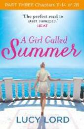 A Girl Called Summer, Part 3, Chapters 10–13 of 27