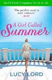 A Girl Called Summer, Part 5, Chapters 18–23 of 27